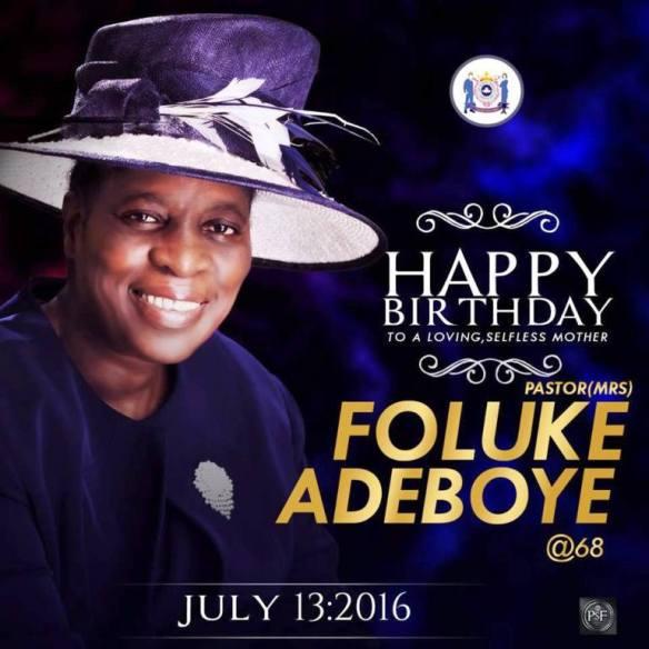 Happy Birthday To Our Mother In Israel! Mummy G O! Pastor Mrs Folu Adeboye.