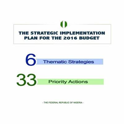 President Buhari's Strategic Implementation Plan For The 2016 Budget.
